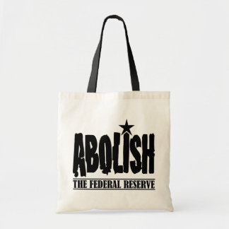 Abolish The Fed Tote Bag