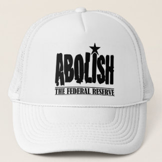 Abolish The Fed Trucker Hat