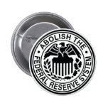 Abolish The Federal Reserve 2 Inch Round Button