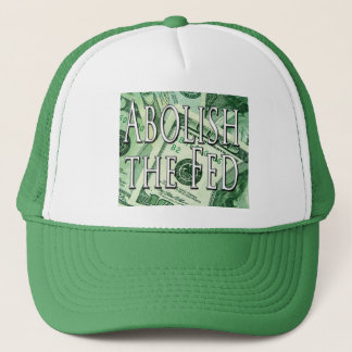 Abolish the Federal Reserve Hat Cap