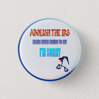 Abolish The IRS Button