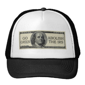 Abolish the IRS caps Trucker Hat