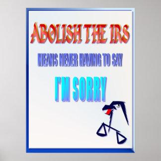 Abolish The IRS Poster