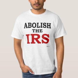 Abolish the IRS T-Shirt