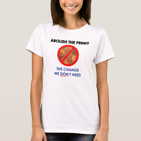 Abolish the Penny T-Shirt