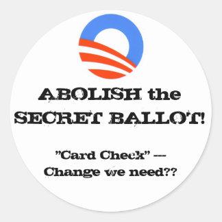ABOLISH the SECRET BALLOT!... - updated Classic Round Sticker