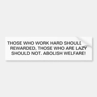 Abolish Welfare Car Bumper Sticker