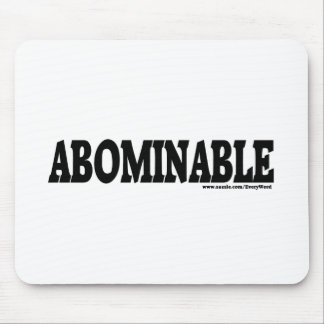 ABOMINABLE MOUSE PAD