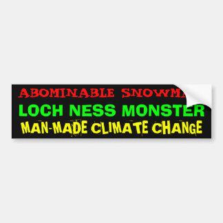 ABOMINABLE SNOWMAN, LOCH NESS MONSTER, MAN-MADE... BUMPER STICKER