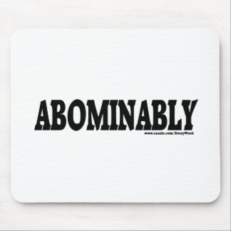 ABOMINABLY MOUSE PAD