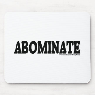 ABOMINATE MOUSE PAD
