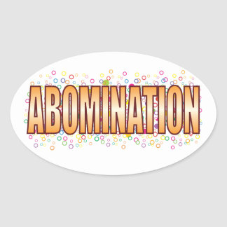 Abomination Bubble Tag Oval Sticker