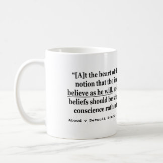 Abood v Detroit Board of Education 431 US 209 1977 Coffee Mug
