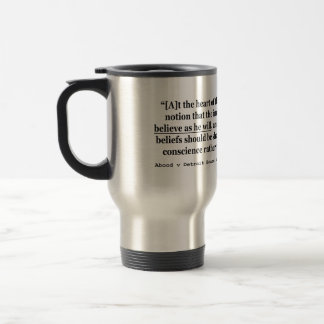 Abood v Detroit Board of Education 431 US 209 1977 Travel Mug