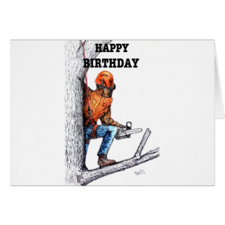 Aborist Tree surgeon Birthday present gift. Card