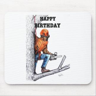 Aborist Tree surgeon Birthday present gift. Mouse Pad