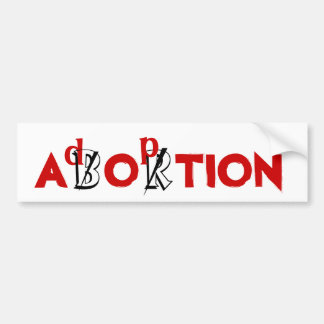 ABORTION / Adoption Car Bumper Sticker