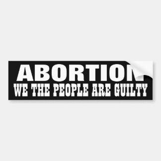Abortion Car Bumper Sticker