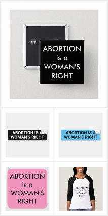 Abortion Is A Woman's Right protest gear