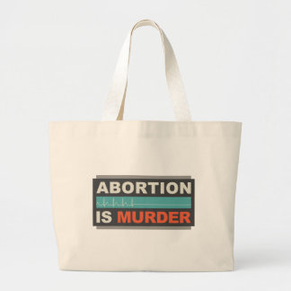Abortion Is Murder Canvas Bags