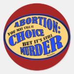 Abortion is Murder Round Stickers