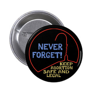 Abortion Safe & Legal Pinback Buttons