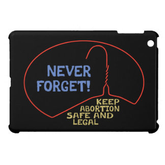 Abortion Safe Legal Case For The iPad Mini