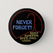 Abortion Safe & Legal Pinback Button