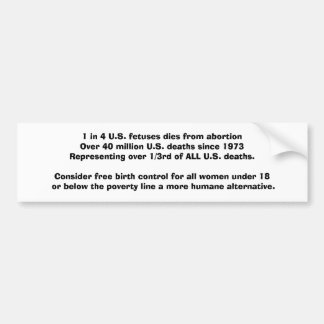 Abortion statistics, solutions bumper sticker