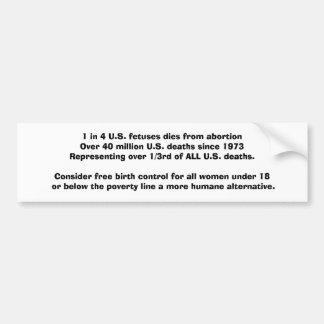 Abortion statistics, solutions car bumper sticker
