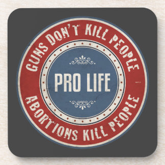 Abortions Kill People Drink Coaster