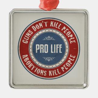 Abortions Kill People Metal Ornament
