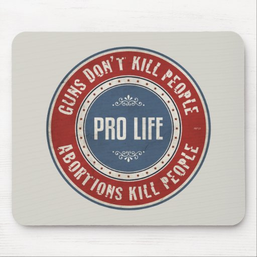 Abortions Kill People Mouse Pad
