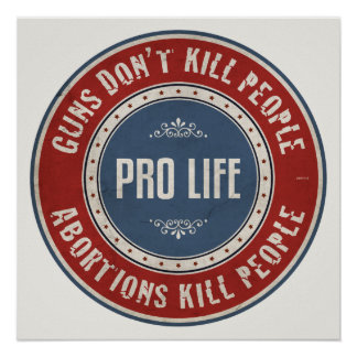 Abortions Kill People Poster