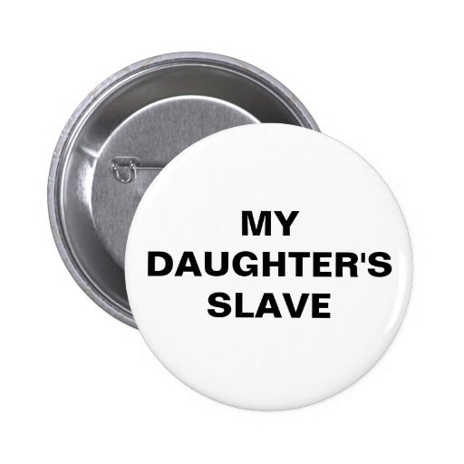 Abotone a mi hija auxiliar pin redondo 5 cm