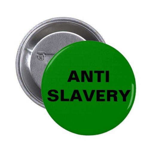 Abotone el verde anti de la esclavitud pins