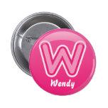 Abotone la burbuja rosada de la letra W Pins