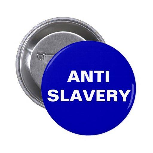 Abotone la esclavitud anti azul pin