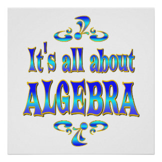 ABOUT ALGEBRA POSTER