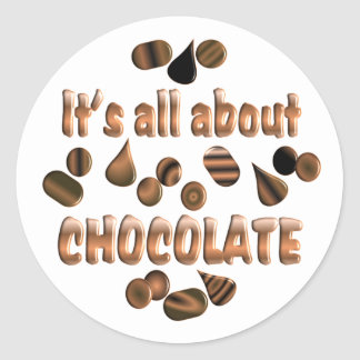 About Chocolate Classic Round Sticker