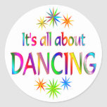 About Dancing Classic Round Sticker
