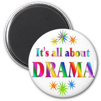 About Drama 2 Inch Round Magnet