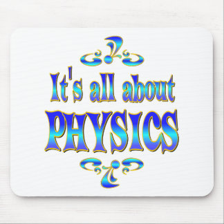 ABOUT PHYSICS MOUSE PAD