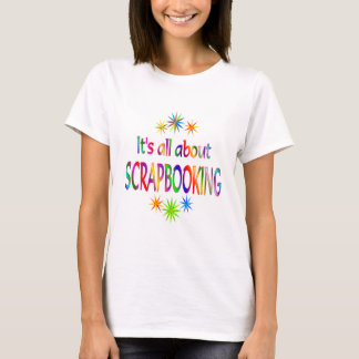 About Scrapbooking T-Shirt
