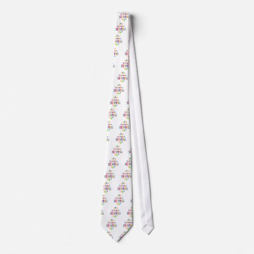 About Sewing Tie