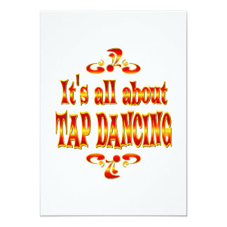 ABOUT TAP DANCING 5X7 PAPER INVITATION CARD