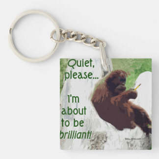 About To Be Brilliant Keychain