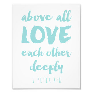 Above all Love Print