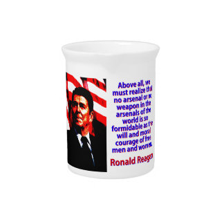 Above All We Must Realize - Ronald Reagan Pitcher
