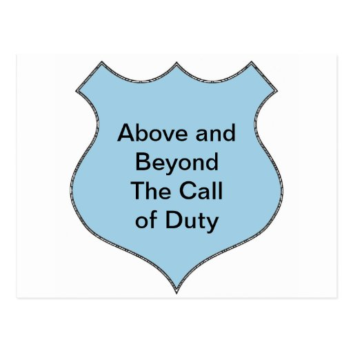 Above and Beyond the Call of Duty Badge Post Card